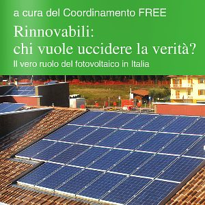 Contributo del fotovoltaico: scomoda realtà..